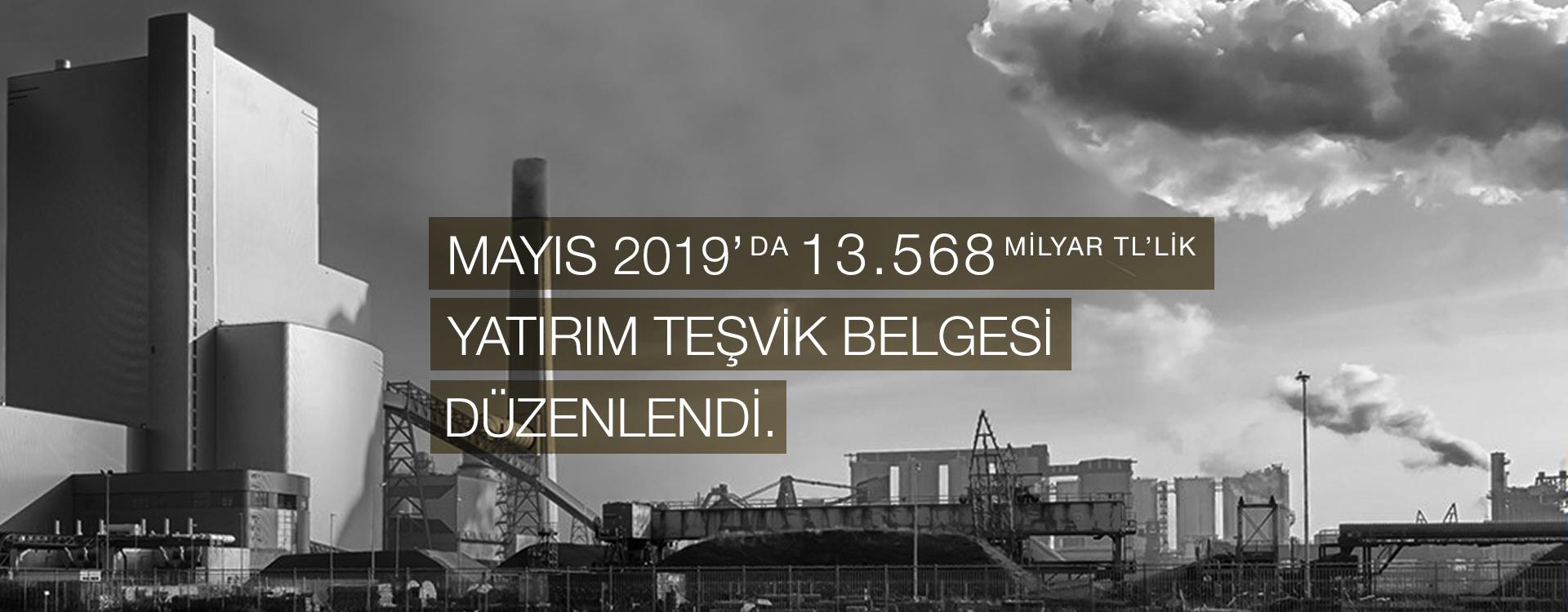 Martta 6.843 Milyar Türk Liralık yatırım teşvik belgesi düzenlendi.